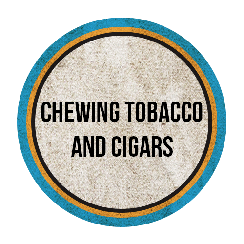 Chewing Tobacco / Cigars